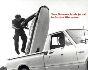 Tom Marcoux lands jet ski in feature film scene.
