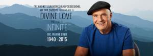 Wayne Dyer and his spirit lives on.