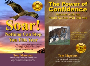 "Books by Tom Marcoux: Soar! and The Power of Confidence ... combined become the speech topic: ""Soar with Confidence"""